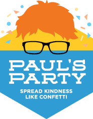 Pauls Party Kindness Campaign